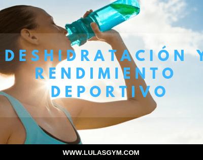 AGUA: DESHIDRATACIÓN Y RENDIMIENTO DEPORTIVO